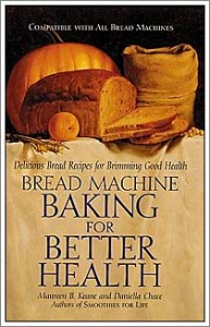 Cover of Bread Machine Baking for Better Health